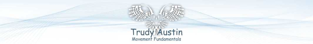 Trudy Austin - Movement Fundamentals